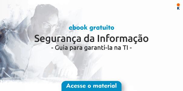 """banner de ebook gratuito com o título de """"Segurança da informação - Guia para garanti-la na TI""""."""