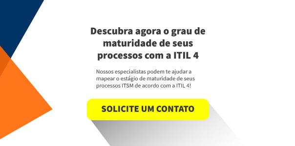 """desenho com a frase """"Descubra agora o grau de maturidade de seus processos com a ITIL 4"""" e botão amarelo escrito """"Solicite um contato"""""""